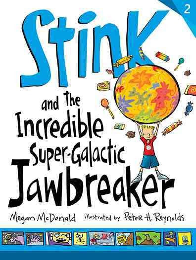 Stink and the Incredible Super-galactic Jawbreaker (Stink)