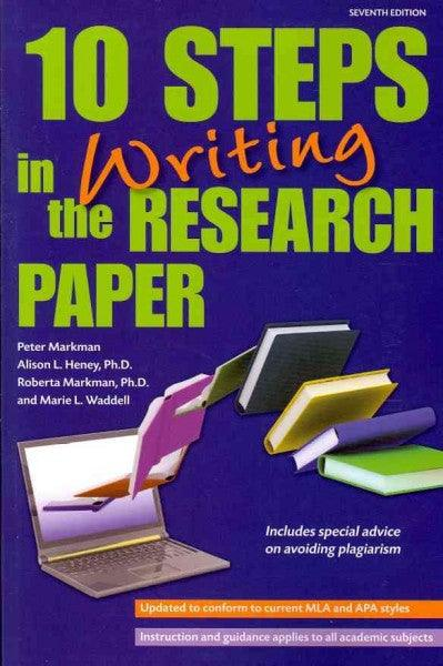 10 Steps in Writing the Research Paper (10 Steps in Writing the Research Paper)