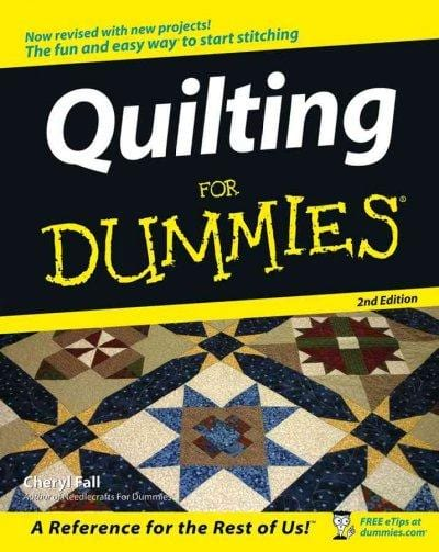Quilting for Dummies (For Dummies): Quilting for Dummies (For Dummies (Sports & Hobbies))