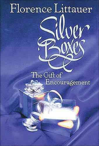 Silver Boxes: The Gift of Encouragement: Silver Boxes