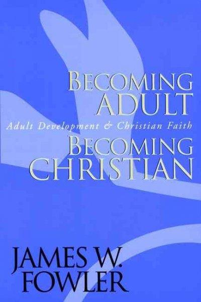 Becoming Adult Becoming Christian