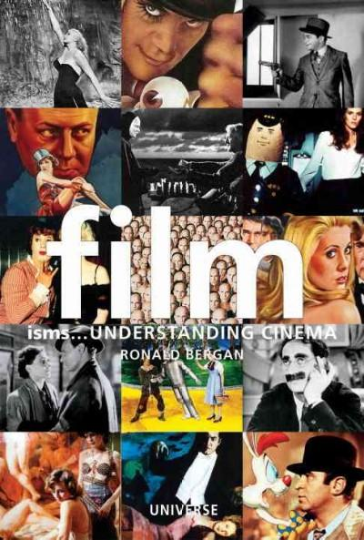 Film...Isms: Understanding Cinema (Isms Series)