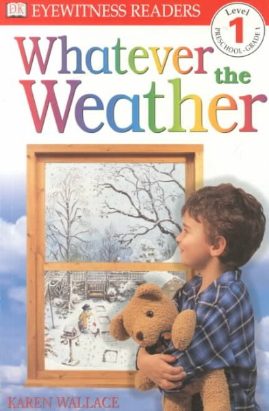 Whatever the Weather (DK Readers. Level 1)