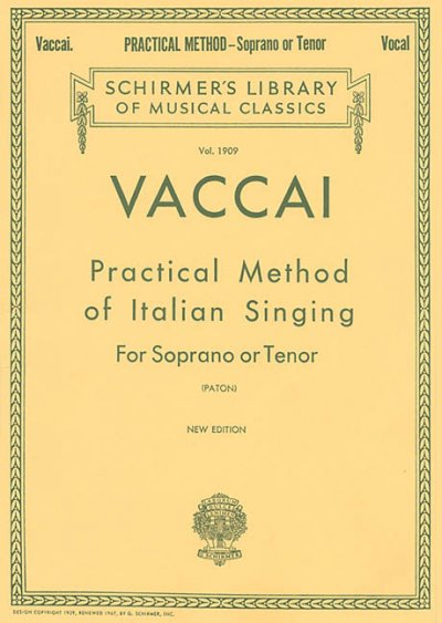 Practical Method of Italian Singing: Soprano or Tenor