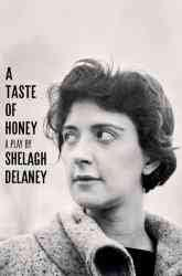 A Taste of Honey: A Play