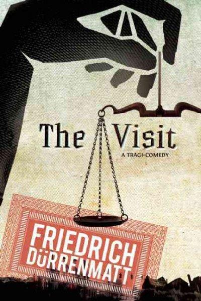 The Visit: A Tragicomedy