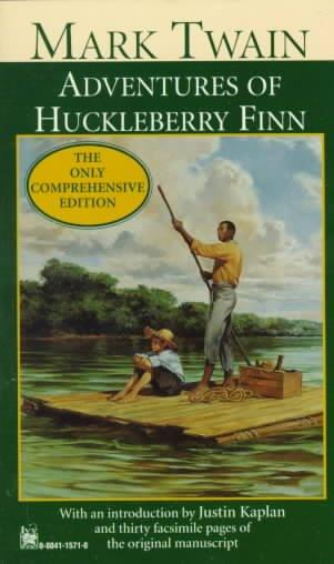 Adventures of Huckleberry Finn: The Only Comprehensive Editions