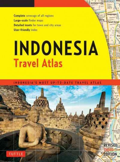 Indonesia Travel Atlas: Indonesia's Most Up-to-date Travel Atlas