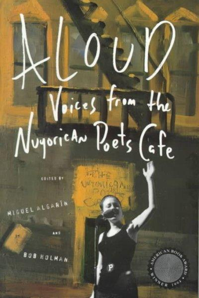 Aloud: Voices from the Nuyorican Poets' Cafe