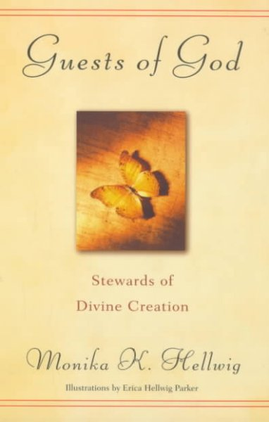 Guests of God: Stewards of Divine Creation: Guests of God