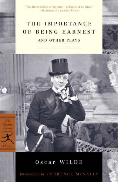 The Importance of Being Earnest: And Other Plays (Modern Library Classics)