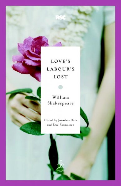 Love's Labour's Lost (Modern Library Classics)