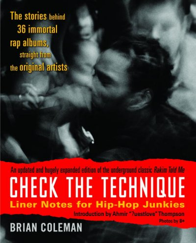 Check the Technique: Liner Notes for the Hip-hop Junkies