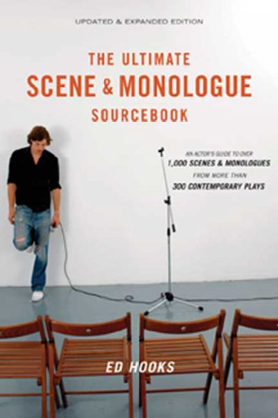The Ultimate Scene & Monologue Sourcebook: An Actor's Reference to over 1,000 Monologues and Scences from More Than 300 Contemporary Plays