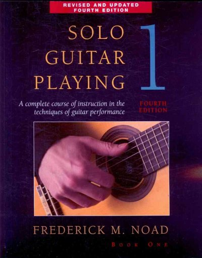 Solo Guitar Playing: Book I
