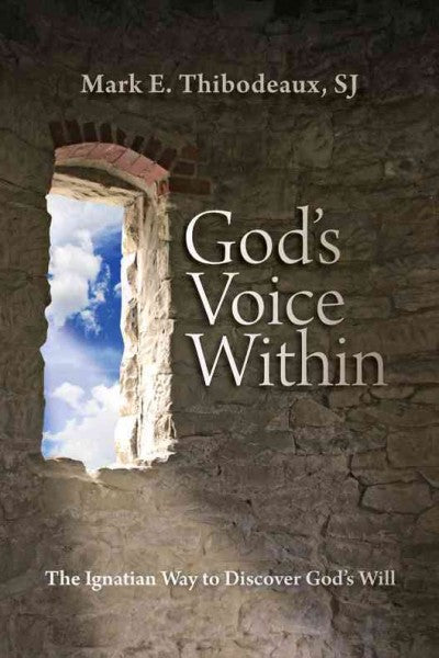God's Voice Within: The Ignatian Way to Discover God's Will
