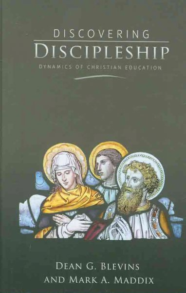 Discovering Discipleship: Dynamics of Christian Education: Discovering Discipleship