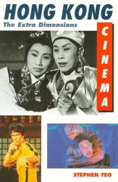 Hong Kong Cinema: The Extra Dimensions: Hong Kong Cinema