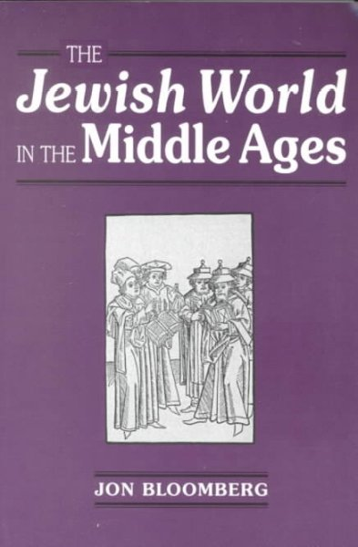 The Jewish World in the Middle Ages