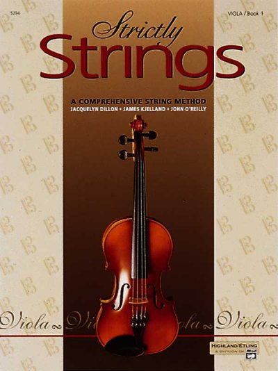 Strictly Strings: A Comprehensive String Method Book 1 : Viola