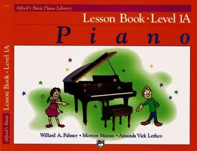 Alfred's Basic Piano Library: Lesson Book Level 1A