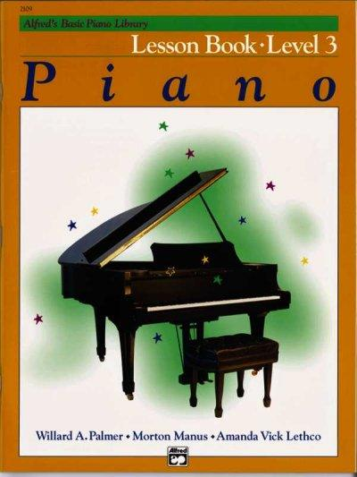 Alfred's Basic Piano Library Lesson Book: Level 3 (Alfred's Basic Piano Library)