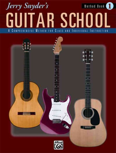 Jerry Snyder's Guitar School: Method Book 1
