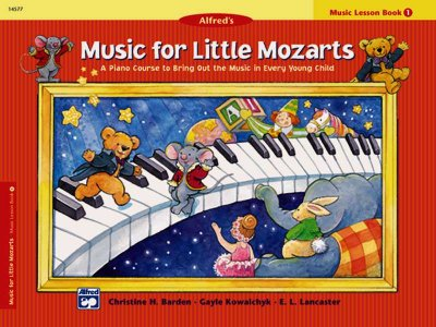 Music for Little Mozarts: A Piano Course to Bring Out the Music in Every Young Child (Music for Little Mozarts)