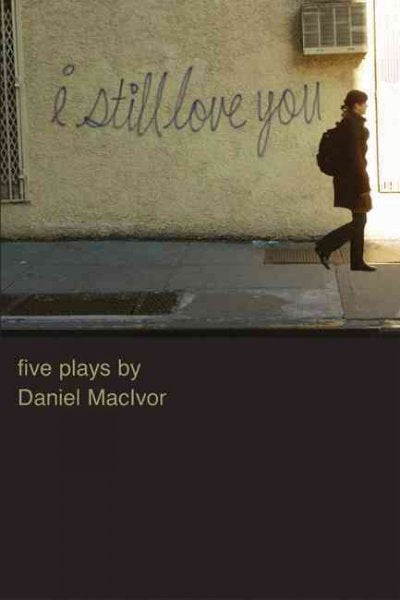 I Still Love You: Five Plays