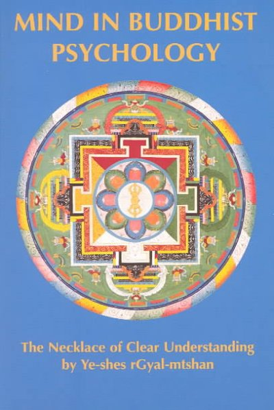 Mind in Buddhist Psychology (Tibetan Translation Series)