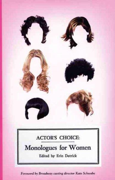 Actor's Choice: Monologues for Women