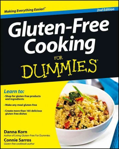 Gluten-Free Cooking for Dummies (For Dummies (Cooking)): Gluten-Free Cooking for Dummies