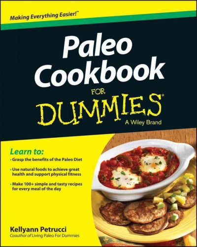 Paleo Cookbook for Dummies (For Dummies (Cooking))
