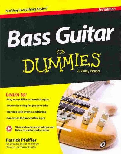Bass Guitar for Dummies (For Dummies): Bass Guitar for Dummies (For Dummies (Sports & Hobbies))