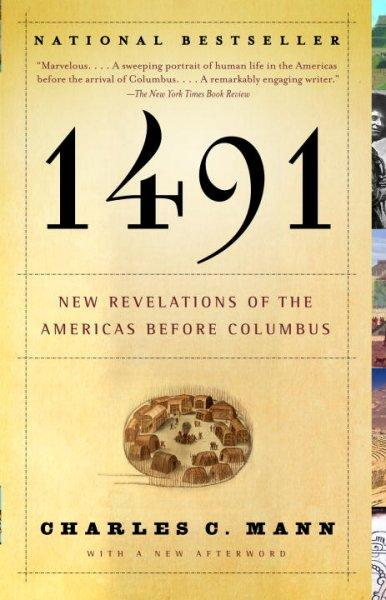 1491: New Revelations of the Americas Before Columbus (Vintage)