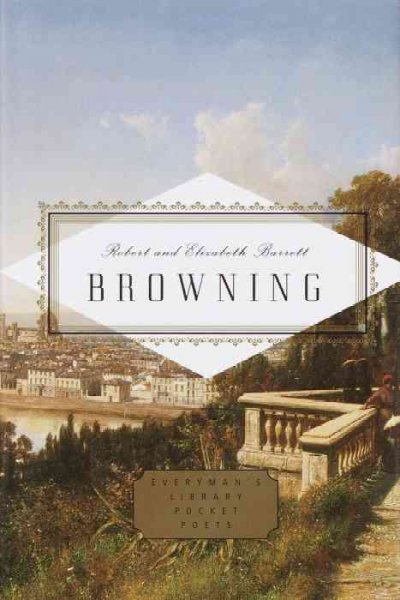 Browning: Poems and Letters (Everyman's Library Pocket Poets)