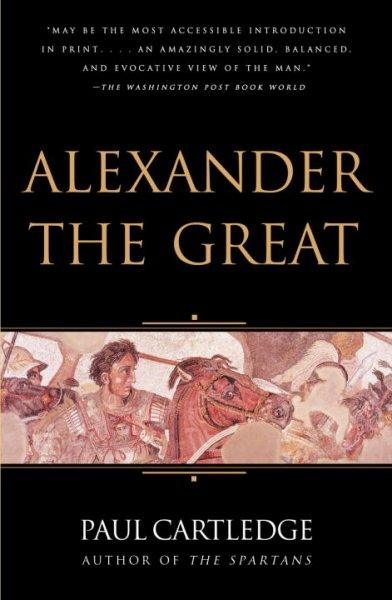Alexander The Great: The Hunt For A New Past (Vintage)