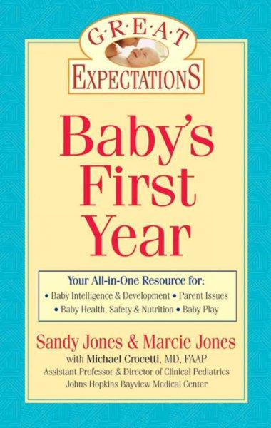Baby's First Year (Great Expectations)