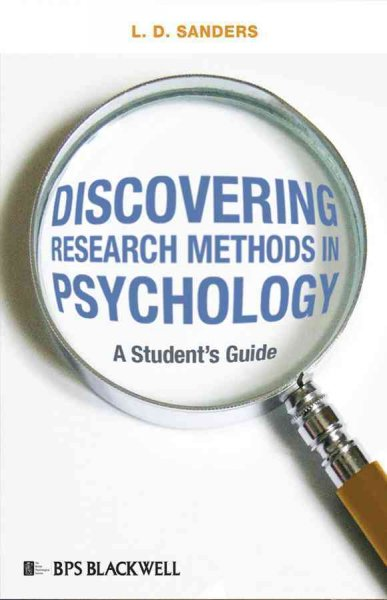 Discovering Research Methods in Psychology: A Student's Guide: Discovering Research Methods in Psychology