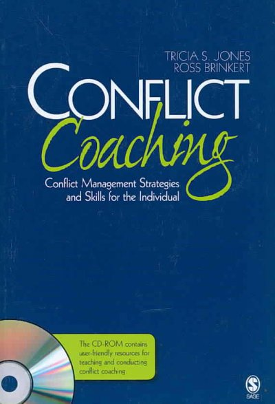 Conflict Coaching: Conflict Management Strategies and Skills for the Individual: Conflict Coaching