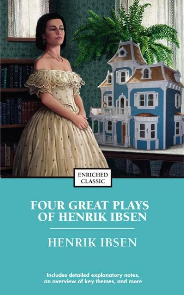 Four Great Plays: A Doll's House, The Wild Duck, Hedda Gabler, The Master Builder (Enriched Classics Series)