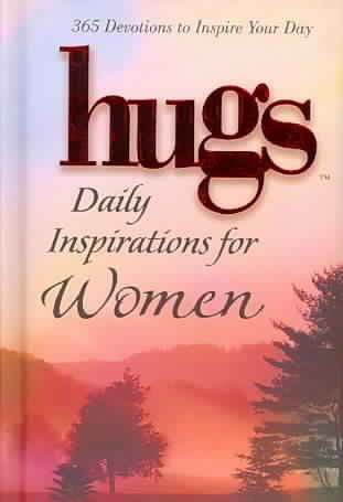 Hugs Daily Inspirations / Women: 365 Devotions to Inspire Your Day (Hugs Series)