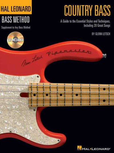 Country Bass: A Guide to the Essential Styles and Techniques (Hal Leonard Bass Method)