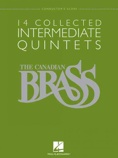 14 Collected Intermediate Quintets: Conductor's Score (The Canadian Brass)
