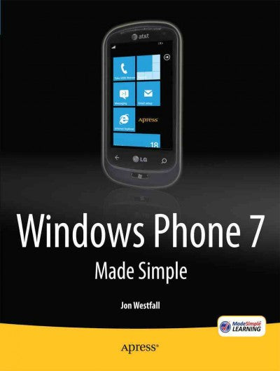 Windows Phone 7 Made Simple (Made Simple)