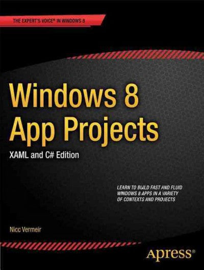 Windows 8 App Projects: Xaml and C# Edition