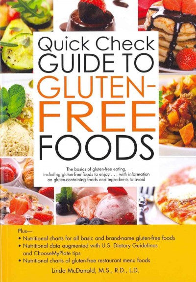 Quick Check Guide to Gluten-Free Foods (Quick Check): Quick Check Guide to Gluten-Free