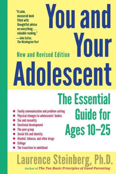 You and Your Adolescent: The Essential Guide for Ages 10-25