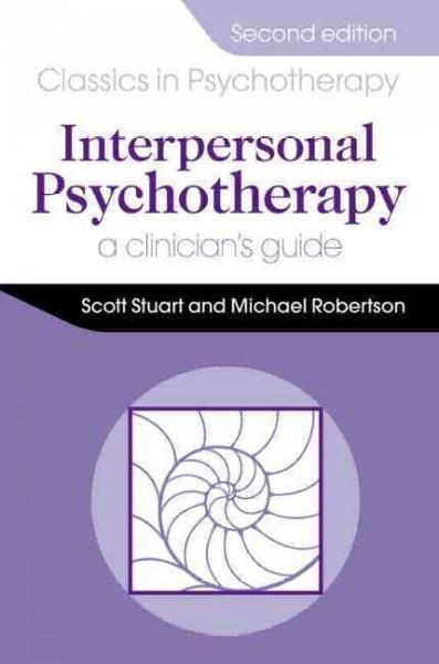 Interpersonal Psychotherapy: A Clinician's Guide