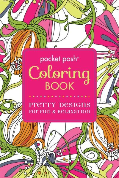 Pocket Posh Coloring Book Pretty Designs for Fun & Relaxation (Pocket Posh Coloring Book)